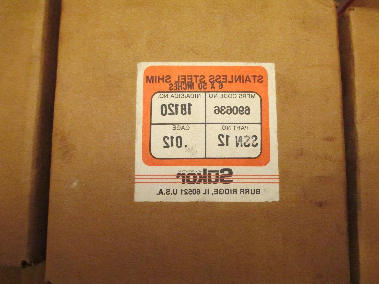 SUKOR STAINLESS STEEL SHIM STOCK 6 X 50 INCH .012  NEW OLD S